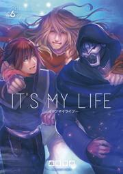 IT'S MY LIFE 6