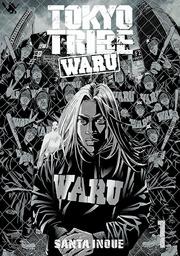 TOKYOTRIBE WARU(ヤングチャンピオン・コミックス)