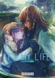 IT'S MY LIFE 5
